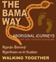 The Bama Way - Aboriginal Journeys in Cape York
